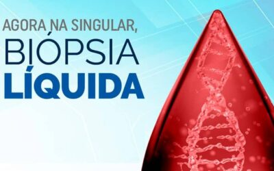 Agora na Singular, Biópsia Líquida
