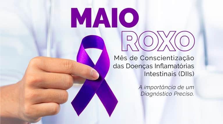 Maio Roxo – Mês de Conscientização das Doenças Inflamatórias Intestinais
