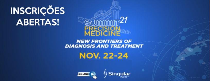 Singular Medicina de Precisão - Vem aí, o SUMMIT PRECISION MEDICINE 2021!